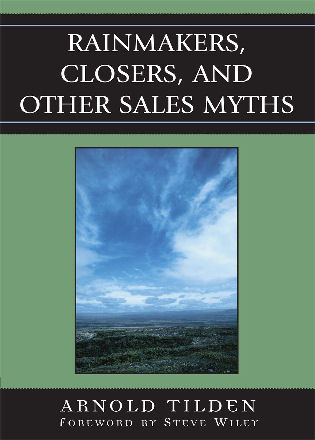 Cover image for the book Rainmakers, Closers, and Other Sales Myths