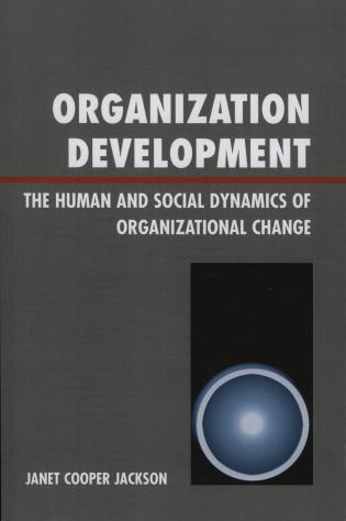 Cover image for the book Organization Development: The Human and Social Dynamics of Organizational Change