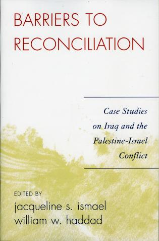 Cover image for the book Barriers to Reconciliation: Case Studies on Iraq and the Palestine-Israel Conflict