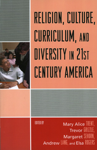 Cover image for the book Religion, Culture, Curriculum, and Diversity in 21st Century America