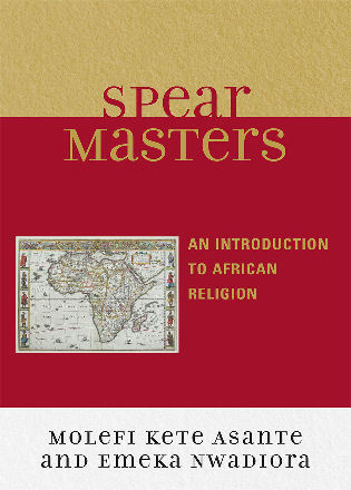 Cover image for the book Spearmasters: Introduction to African Religion