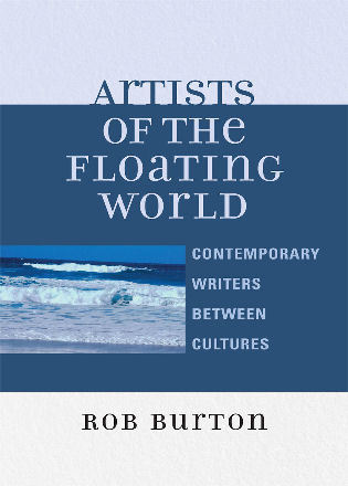 Cover image for the book Artists of the Floating World: Contemporary Writings Between Cultures