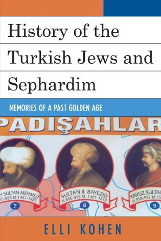 Cover image for the book History of the Turkish Jews and Sephardim: Memories of a Past Golden Age