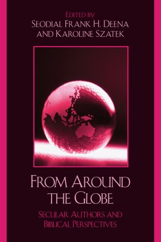 Cover image for the book From Around the Globe: Secular Authors and Biblical Perspectives