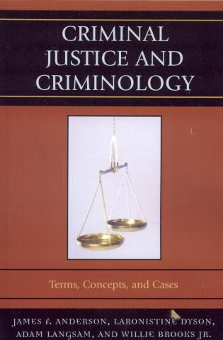 Cover image for the book Criminal Justice and Criminology: Terms, Concepts, and Cases