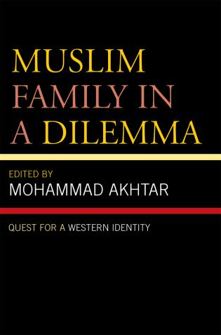 Cover image for the book Muslim Family in a Dilemma: Quest for a Western Identity