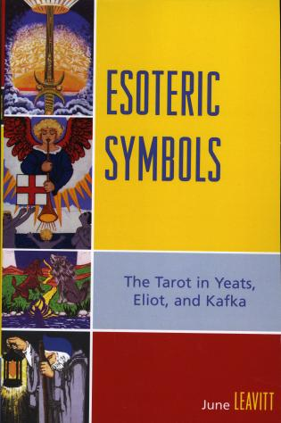 Cover image for the book Esoteric Symbols: The Tarot in Yeats, Eliot, and Kafka