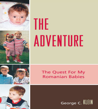 Cover image for the book The Adventure: The Quest for my Romanian Babies
