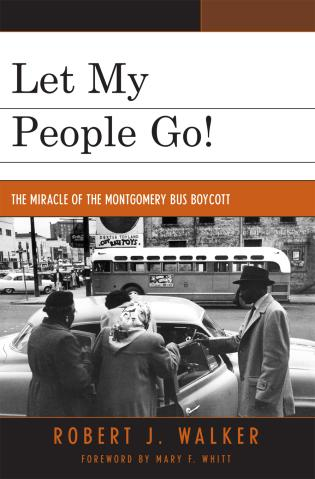 Cover image for the book Let My People Go!: 'The Miracle of the Montgomery Bus Boycott'