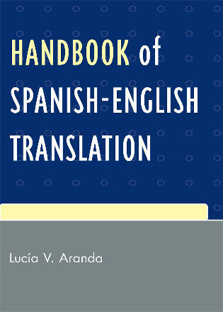Cover image for the book Handbook of Spanish-English Translation