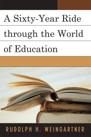 Cover image for the book A Sixty-Year Ride through the World of Education