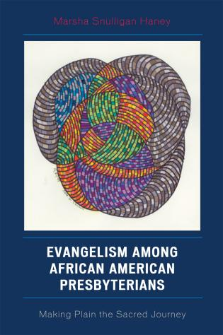 Cover image for the book Evangelism among African American Presbyterians: Making Plain the Sacred Journey