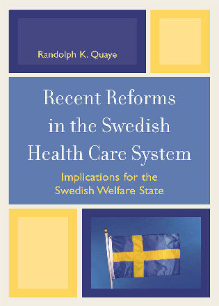 Cover image for the book Recent Reforms in the Swedish Health Care System: Implications for the Swedish Welfare State