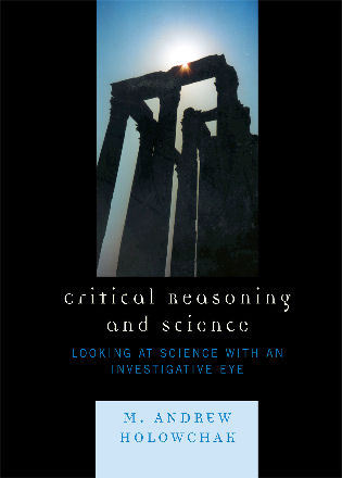 Cover image for the book Critical Reasoning and Science: Looking at Science with an Investigative Eye