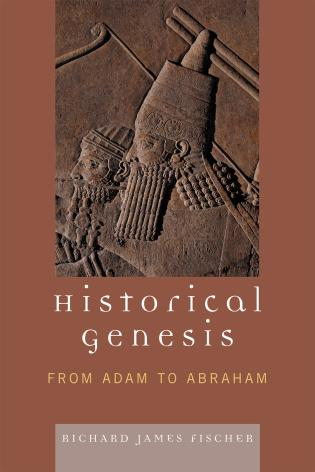 Cover image for the book Historical Genesis: from Adam to Abraham