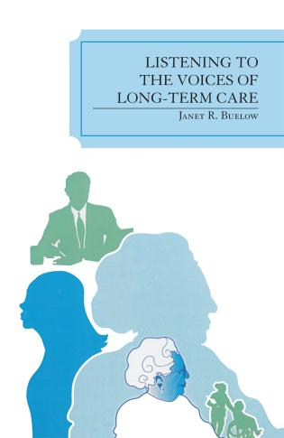 Cover image for the book Listening to the Voices of Long-Term Care
