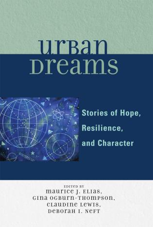 Cover image for the book Urban Dreams: Stories of Hope, Resilience and Character