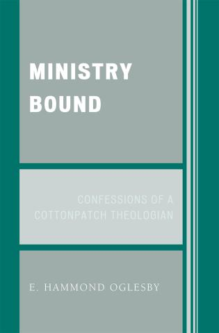 Cover image for the book Ministry Bound: Confessions of a Cottonpatch Theologian