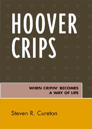 Cover image for the book Hoover Crips: When Cripin' Becomes a Way of Life