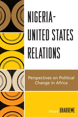 Cover image for the book Nigeria-United States Relations: Perspectives on Political Change in Africa