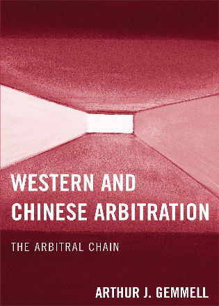 Cover image for the book Western and Chinese Arbitration: The Arbitral Chain