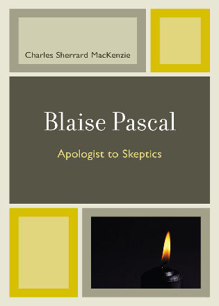 Cover image for the book Blaise Pascal: Apologist to Skeptics
