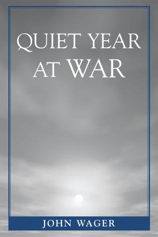 Cover image for the book Quiet Year at War