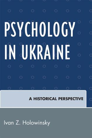 Cover image for the book Psychology in Ukraine: A Historical Perspective