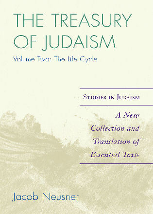 Cover image for the book The Treasury of Judaism: A New Collection and Translation of Essential Texts, 2nd Edition