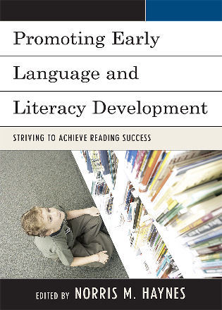 Cover image for the book Promoting Early Language and Literacy Development: Striving to Achieve Reading Success