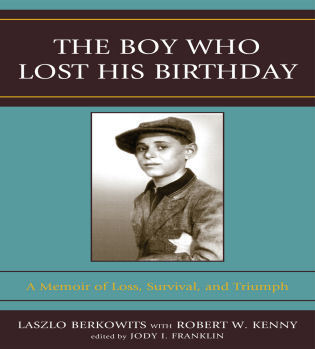 Cover image for the book The Boy Who Lost His Birthday: A Memoir of Loss, Survival, and Triumph