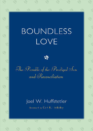 Cover image for the book Boundless Love: The Parable of the Prodigal Son and Reconciliation