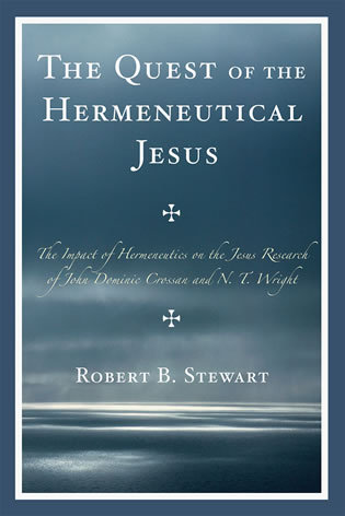 Cover image for the book The Quest of the Hermeneutical Jesus: The Impact of Hermeneutics on the Jesus Research of John Dominic Crossan and N.T. Wright