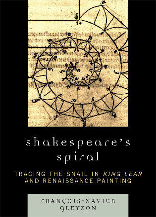 Cover image for the book Shakespeare's Spiral: Tracing the Snail in King Lear and Renaissance Painting