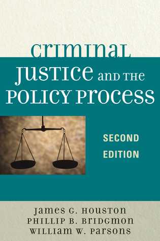 Cover image for the book Criminal Justice and the Policy Process, Second Edition