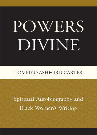 Cover image for the book Powers Divine: Spiritual Autobiography and Black Women's Writing