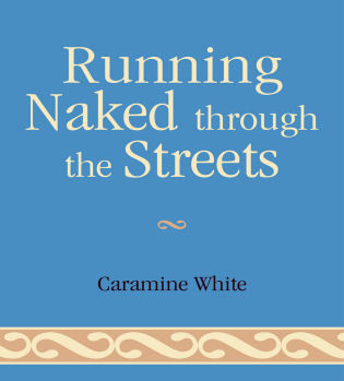 Cover image for the book Running Naked Through the Streets