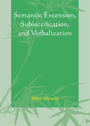 Cover image for the book Semantic Extension, Subjectification, and Verbalization