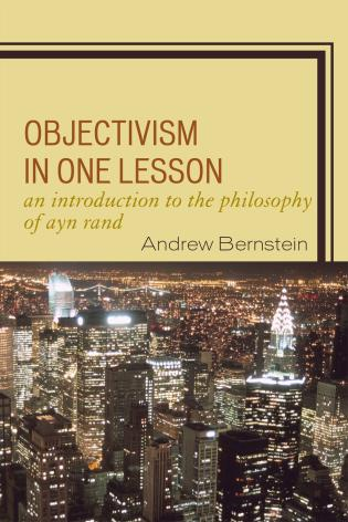 Cover image for the book Objectivism in One Lesson: An Introduction to the Philosophy of Ayn Rand