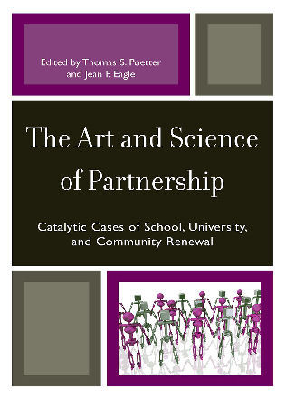 Cover image for the book The Art and Science of Partnership: Catalytic Cases of School, University, and Community Renewal