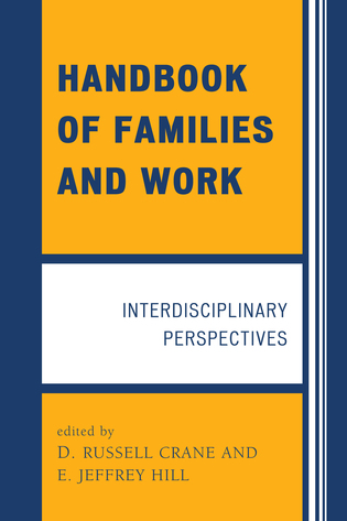 Cover image for the book Handbook of Families and Work: Interdisciplinary Perspectives