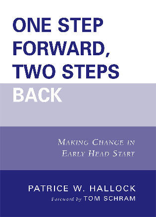 Cover image for the book One Step Forward, Two Steps Back: Making Change in Early Head Start