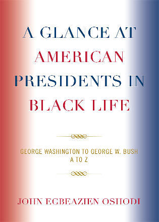 Cover image for the book A Glance at American Presidents in Black Life: George Washington to George W. Bush