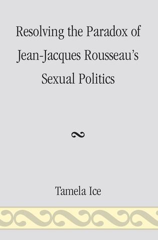 Cover image for the book Resolving the Paradox of Jean-Jacques Rousseau's Sexual Politics