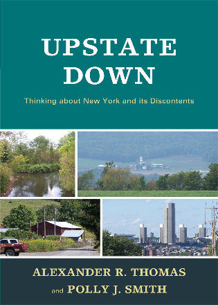 Cover image for the book Upstate Down: Thinking about New York and its Discontents