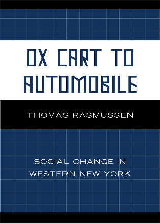 Cover image for the book Ox Cart to Automobile: Social Change in Western New York