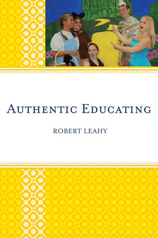 Cover image for the book Authentic Educating: Solutions for a World at Risk