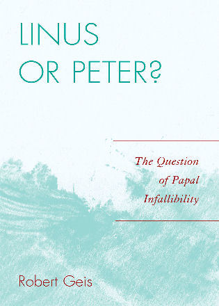 Cover image for the book Linus or Peter?: The Question of Papal Infallibility
