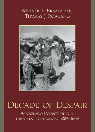 Cover image for the book Decade of Despair: Winnebago County During the Great Depression, 1929-1939