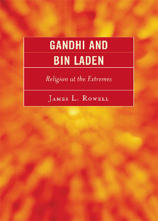 Cover image for the book Gandhi and Bin Laden: Religion at the Extremes